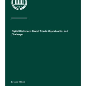 Digital Diplomacy: Global Trends, Opportunities and Challenges